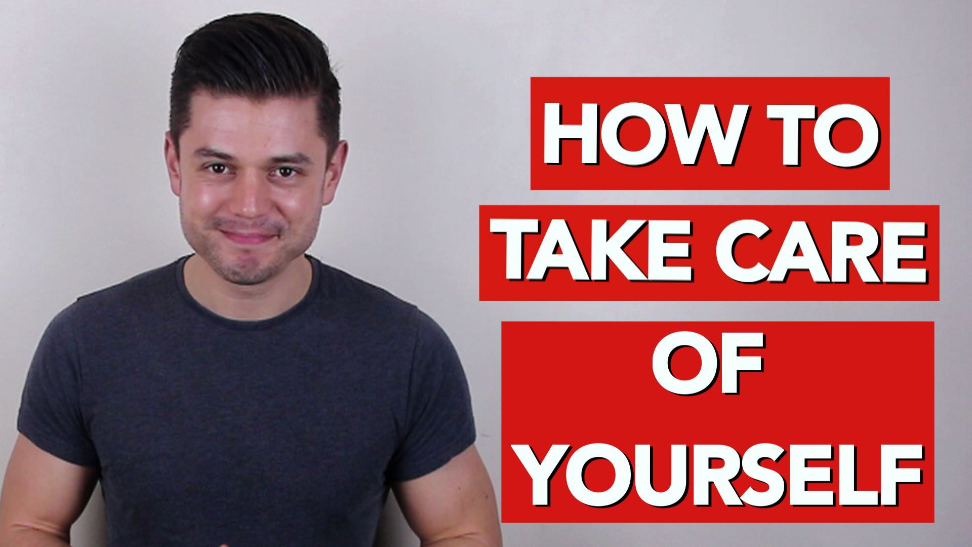 How to take care of yourself as a man